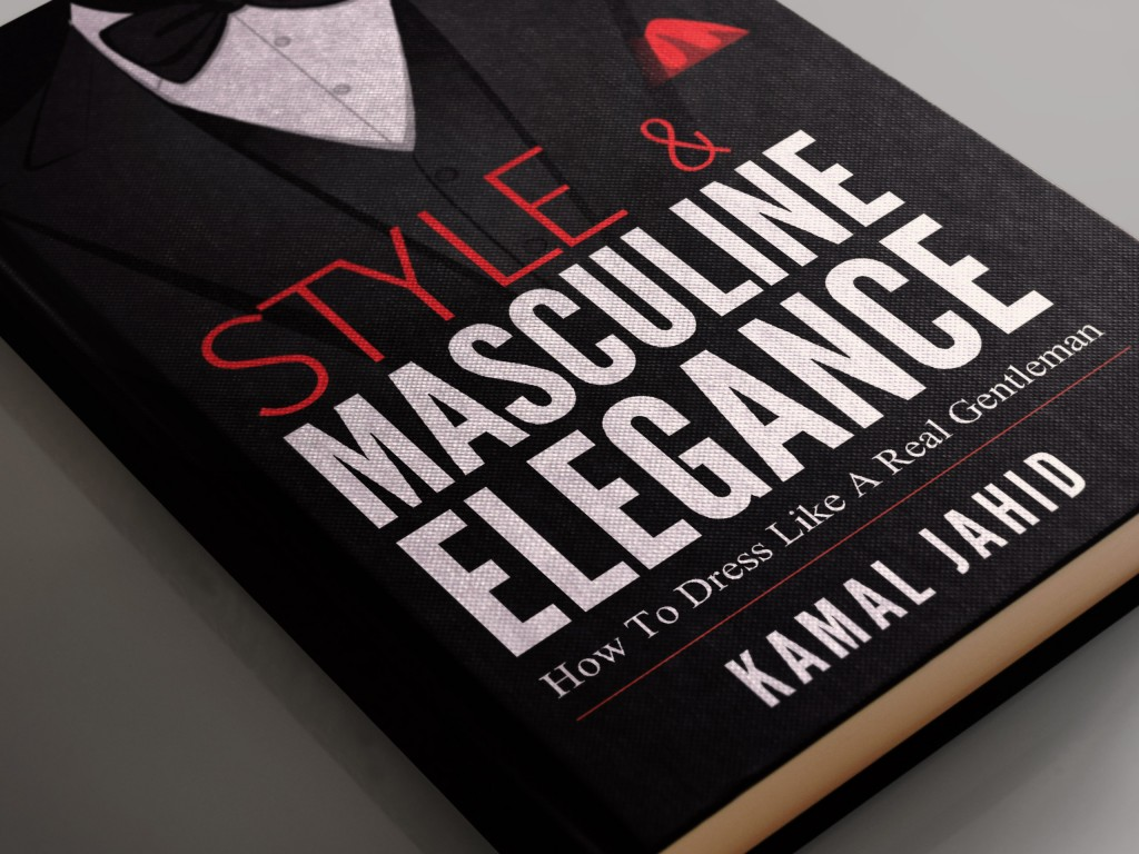 Style and masculine elegance by kamal jahid